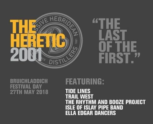 The-Heretic - Bruichladdich Feis Ile 2018